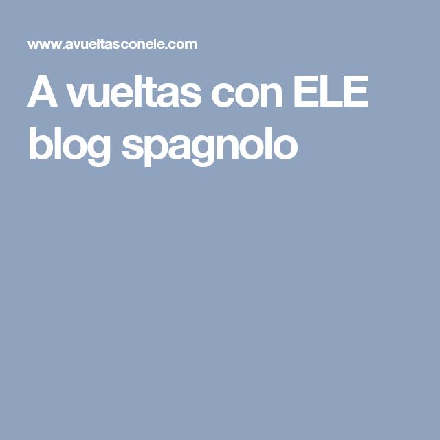 A vueltas con ELE blog spagnolo