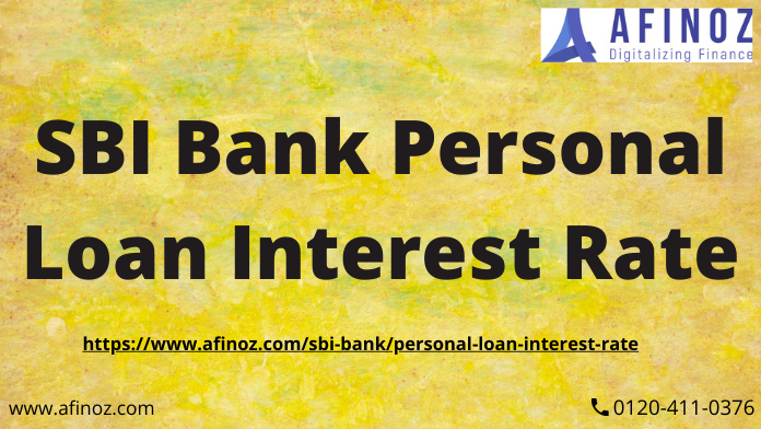 Sbi Bank Personal Loan Interest Rate In 2020 Loan Interest Rates Personal Loans No Credit Loans