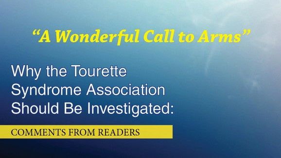 More Great Comments from our Tourette Syndrome Association Series
