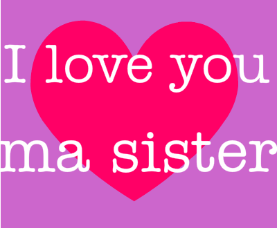 Images Of Love You Sister Love Your Sister Love Images Sisters