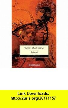 Beloved en espaol spanish edition 9788497932653 toni beloved en espaol spanish edition 9788497932653 toni morrison isbn fandeluxe Images
