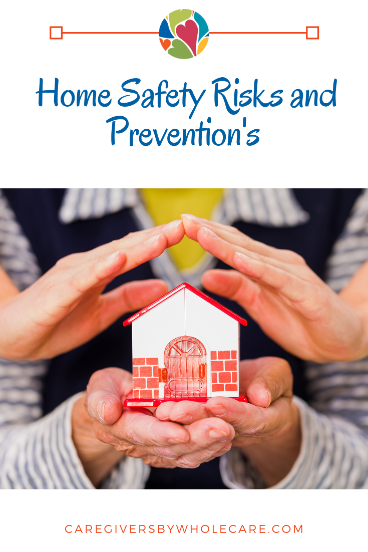 Home Safety Risks and Prevention Tips for Caregivers