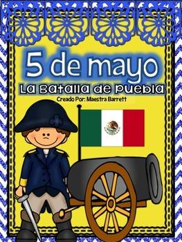 Cinco De Mayo 5 De Mayo La Batalla De Puebla Lee Escribe Y