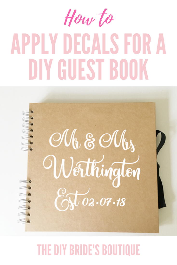 How To Ly Vinyl Decals Books Diy Guest Book Wedding