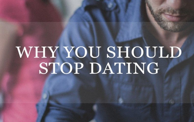 how to stop dating down