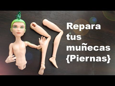 Cómo Restaurar O Reparar Las Piernas Articulaciones De Tus Muñecas Monster High Y Ever Aft Monster High Muñecas Casa De Muñecas Monster High Ever After High
