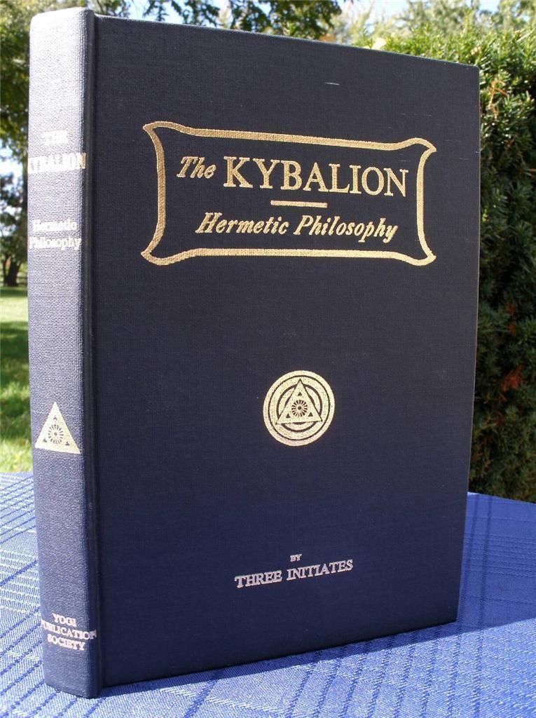 The Kybalion Hermetic Philosophy By Three Initiates Circa 1940 Occult Books Ancient Books Magic Book