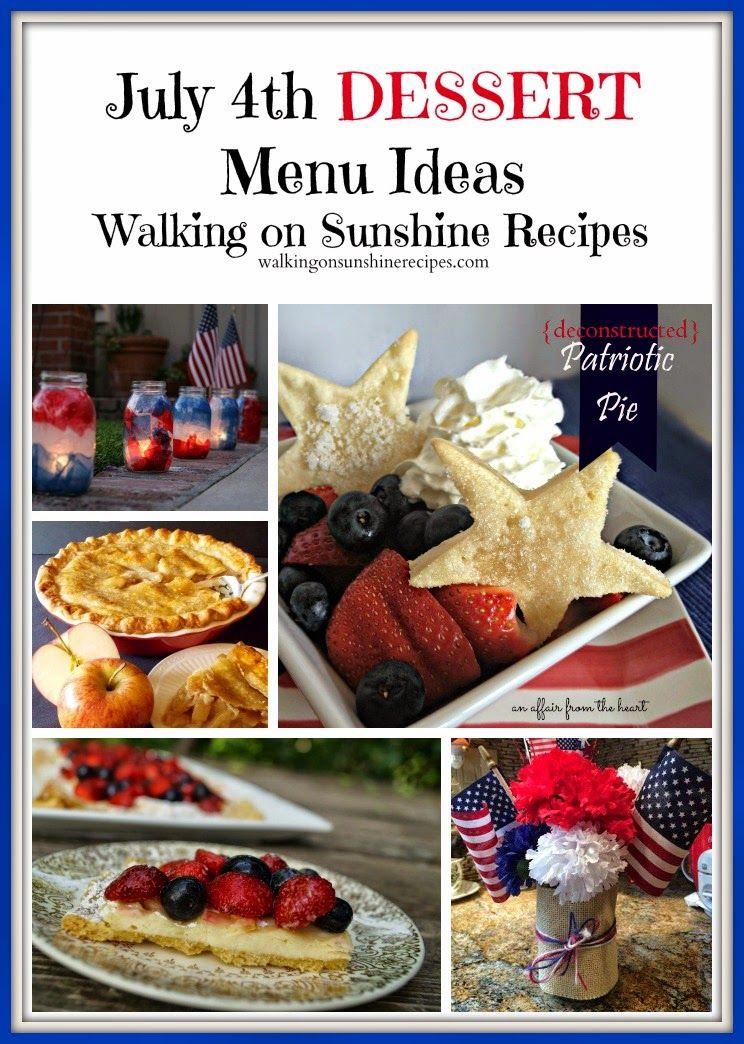 Walking on Sunshine Recipes:  July 4th Desserts