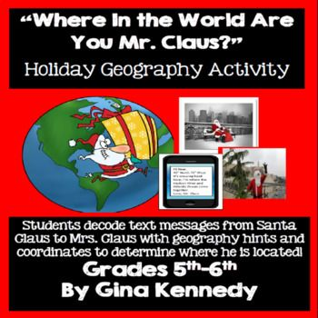 wheres santa holiday christmas world geography fun students decode mr clauss text messages to mrs claus to determine his whereabouts from around the