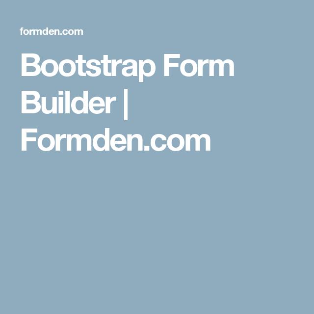 Bootstrap Form Builder Formden Diseo De Web Pinterest
