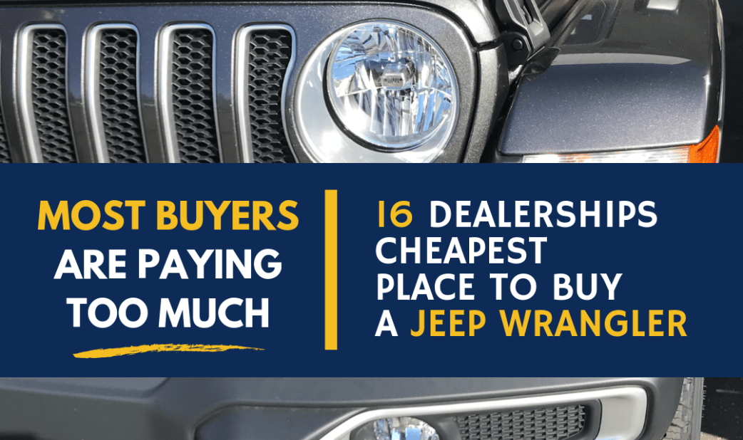 Cheapest Place To Buy A New Jeep Wrangler Jeep Wrangler Newbie