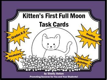 Kitten S First Full Moon Guided Reading Comprehension Task Cards Reading Comprehension Task Cards Kittens First Full Moon Reading Comprehension