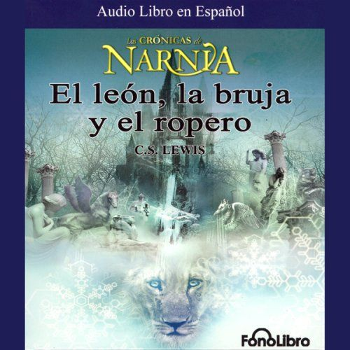 Chronicles Of Narnia In Spanish Audio Book Con Imagenes Las