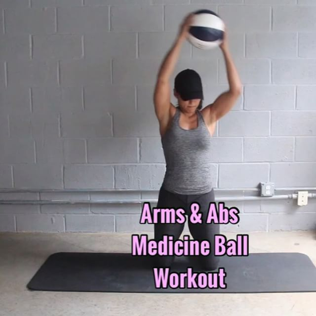 Abs Arms Medicine Ball Workout 3 Sets Equipment 10lb Medicine Ball 1 Side To Side Kneeling Slams Keep Medicine Ball Medicine Ball Workout Ball Exercises