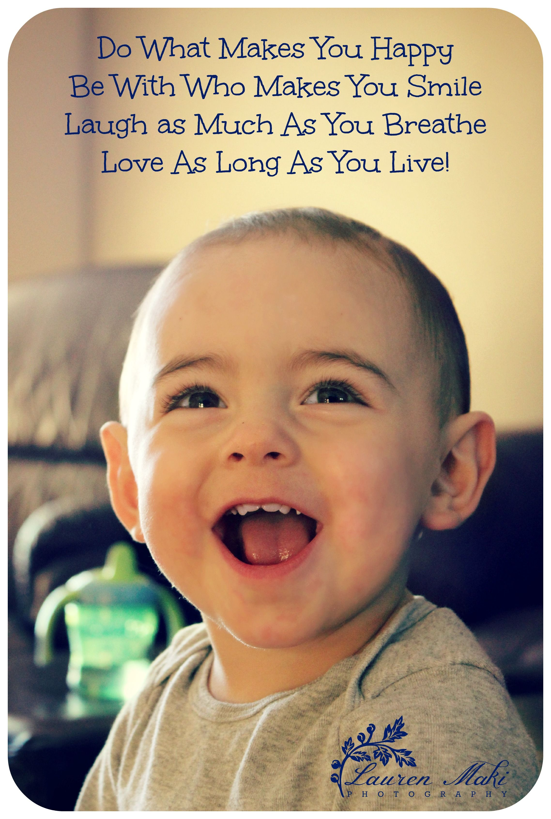 Live Love Laugh Happy Boy Baby Toddler Smile Laughing