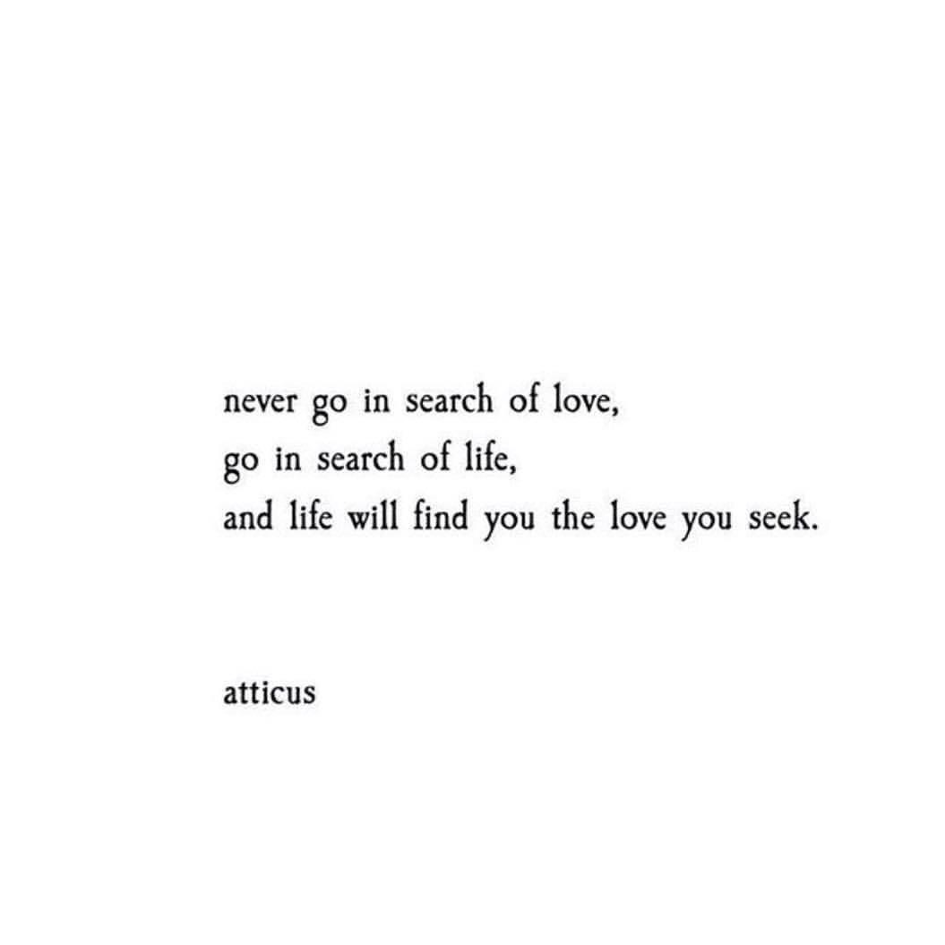 Atticus Quotes In search of life' . . . . #poetry #atticus #loveherwild #xmas  Atticus Quotes