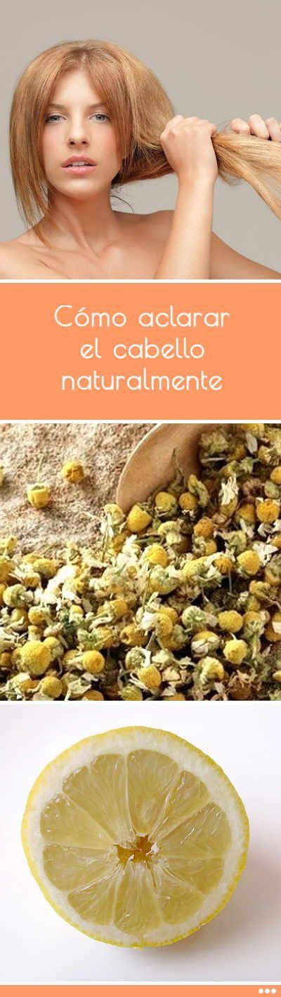 Cómo Aclarar El Cabello Naturalmente Con Solo 2 Simples Ingredientes Pelo Cabello Aclarar Naturalmente Tintesqui Hair Beauty Hair Care Natural Hair Styles