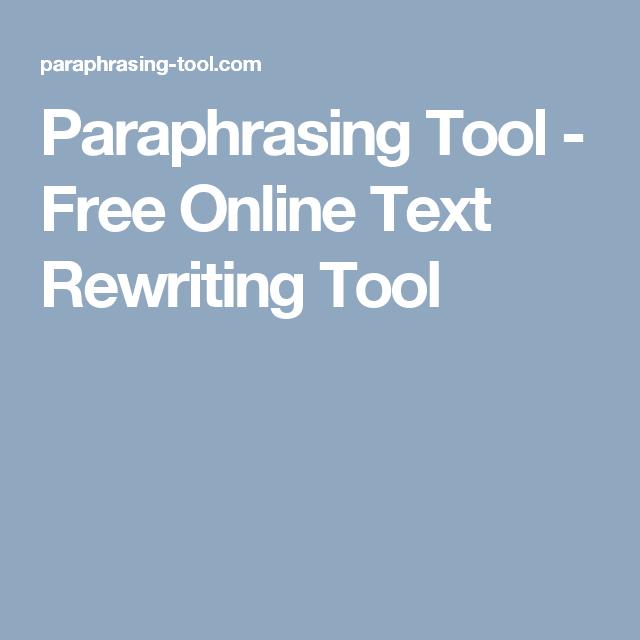 Paraphrasing Tool Free Online Text Rewriting Texting Teaching Writing