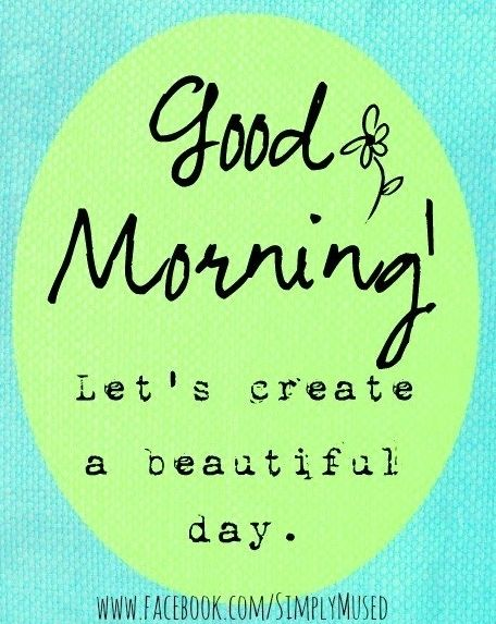 good day quotes, positive, best, sayings, morning