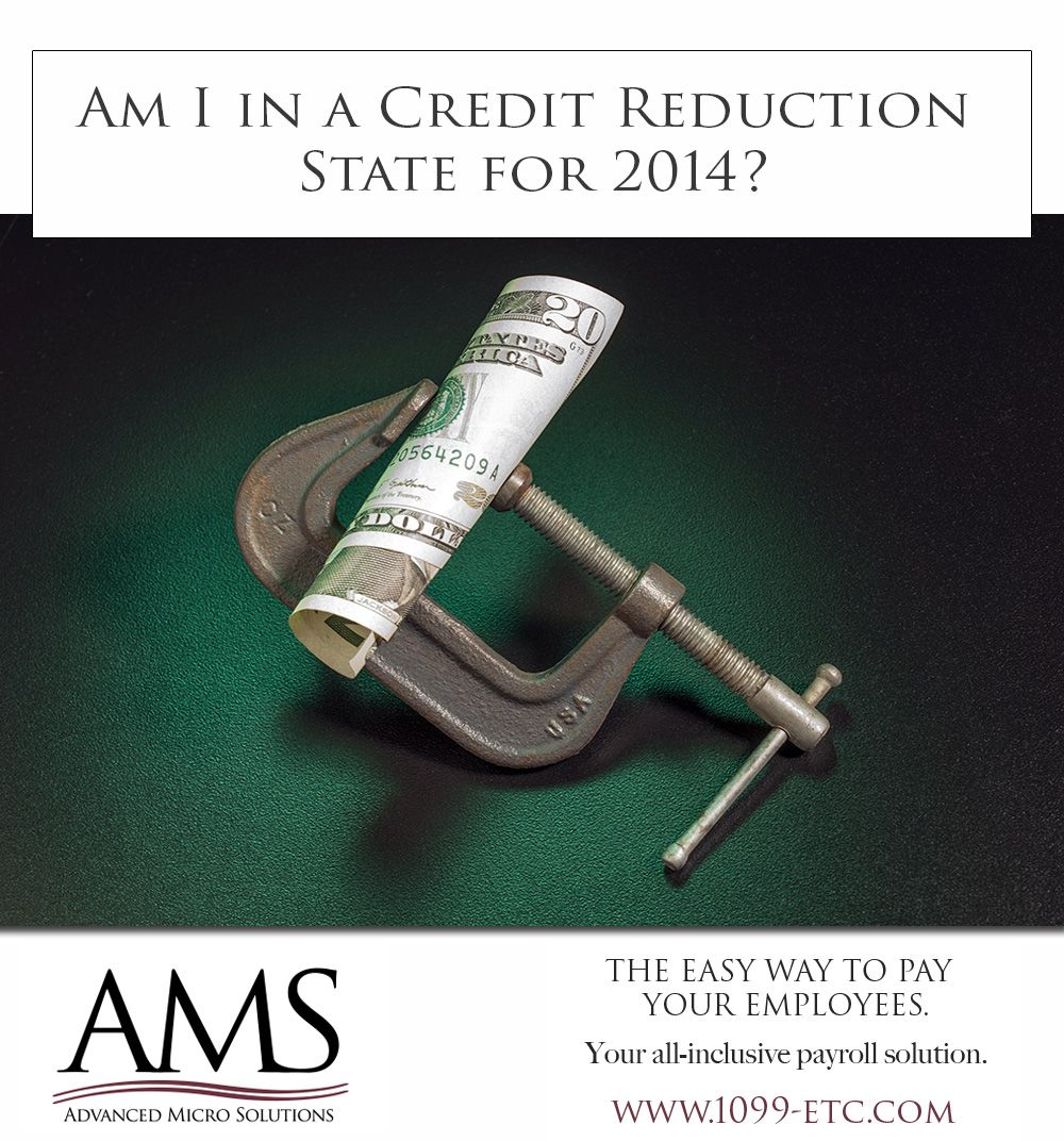 Am i in a credit reduction state for 2014 to
