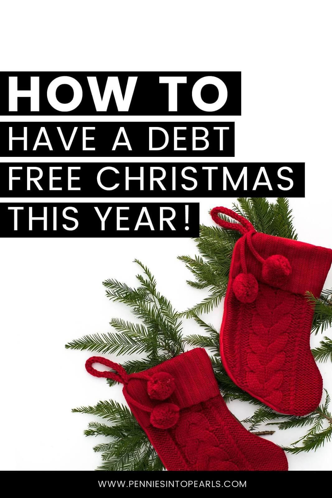 Christmas 2020 Debt Free How to Shop for a Debt Free Christmas   Pennies into Pearls in