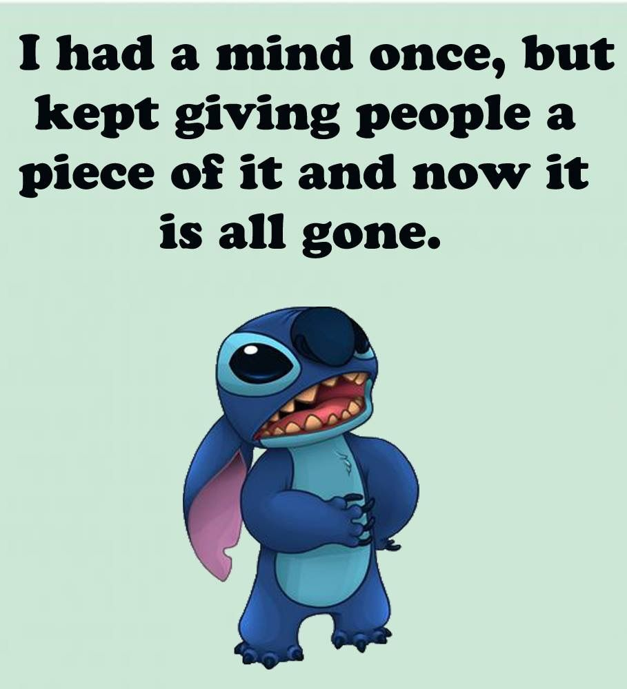 Pin By Marissa Shelley On All Things Genevieve Lilo And Stitch Quotes Funny True Quotes Funny Minion Quotes