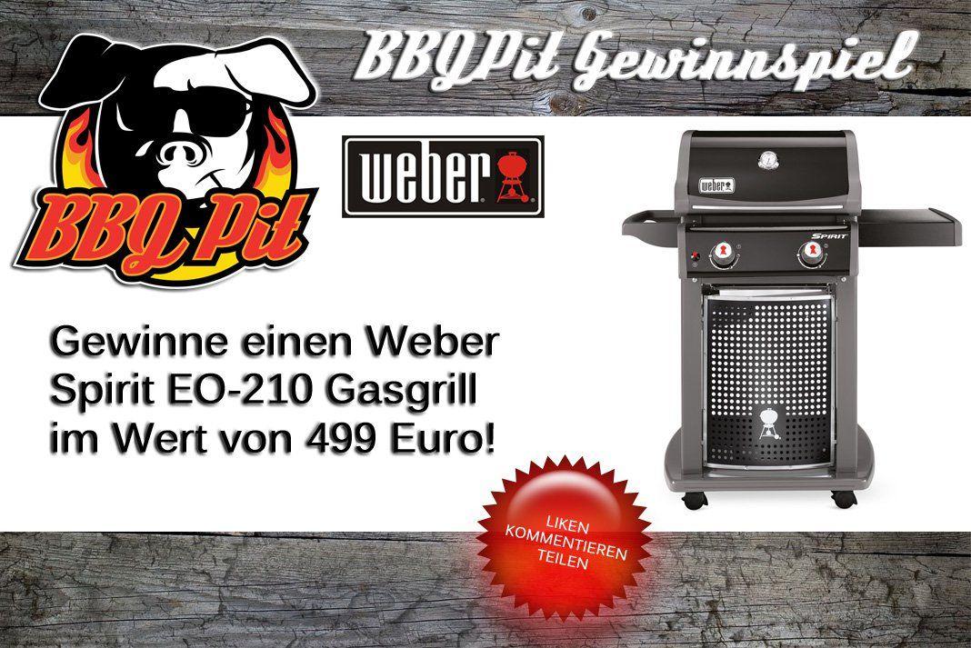 Gewinne Einen Weber Spirit Eo 210 Gasgrill Im Wert Von 499 Euro Gasgrill Weber Spirit Grillen