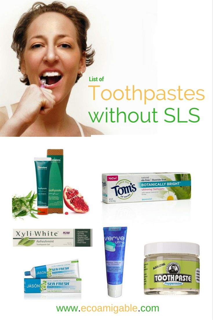 List Of Sls Free Toothpastes Sls Free Toothpaste Sls Free Products Toothpaste