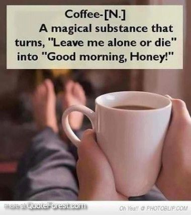 morning quotes tagalog coffee n a magical substance that