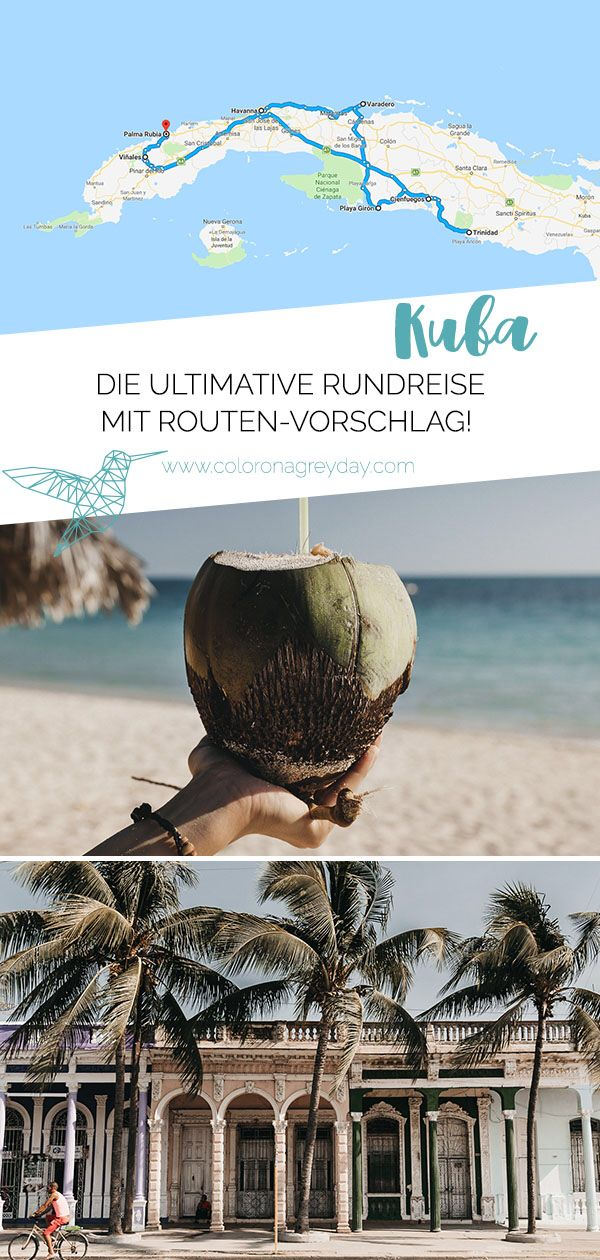 Rundreise durch Kuba - Route und Highlights  #holidaytrip