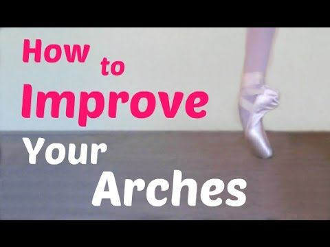 How to Improve Your Arches… this video has all my tips! ♡