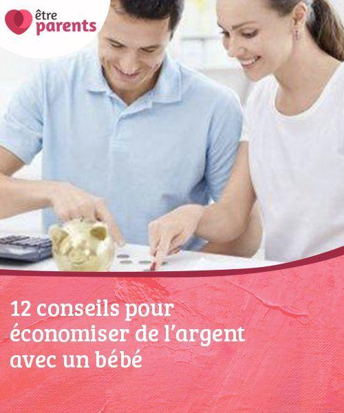 12 conseils pour économiser de l'argent avec un bébé ...