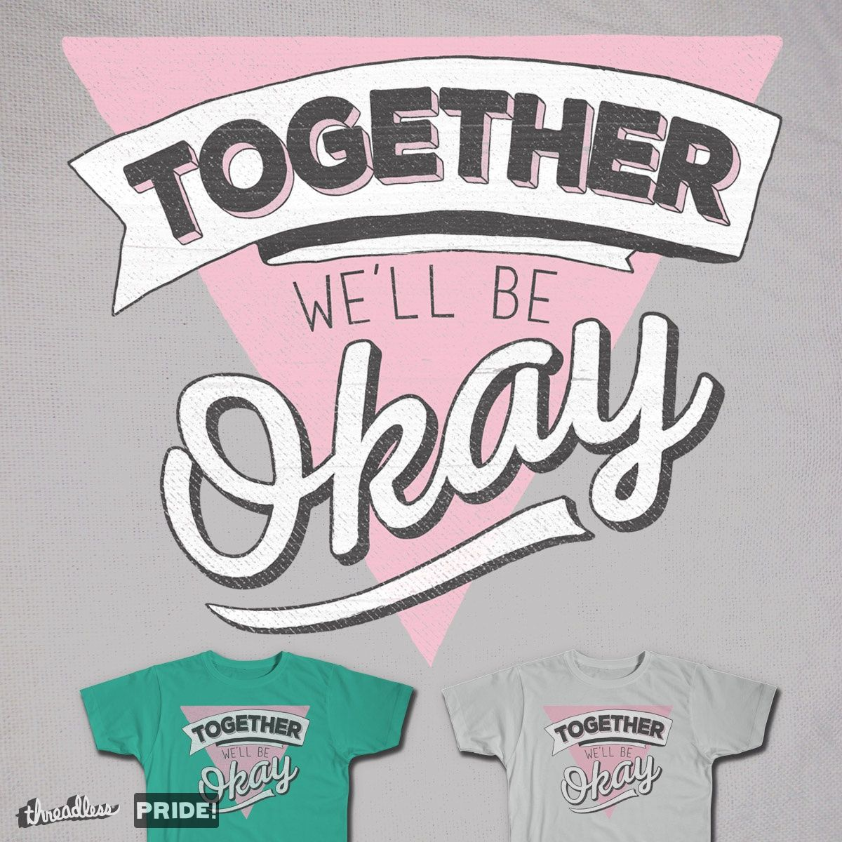 TOGETHER on Threadless