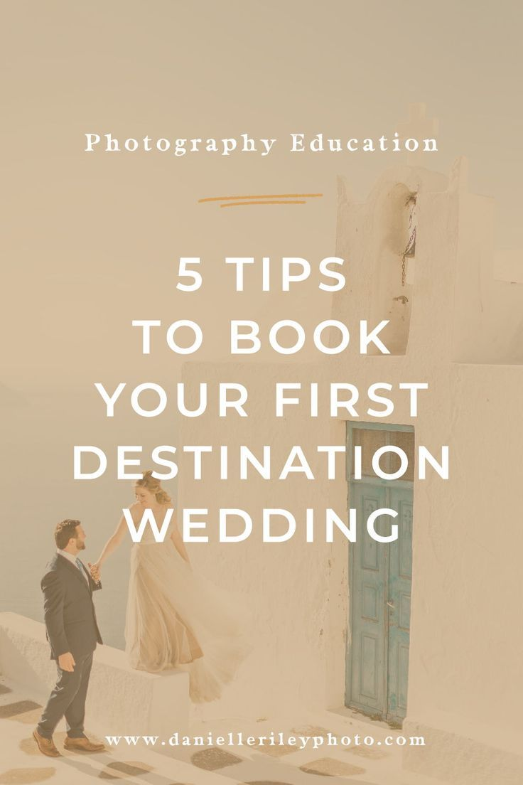 #danielleriley Wedding photography tips: do you want to become a destination wedding photographer but don't know what to do to book your first destination wedding? Five my 5 tips that will help you out. Photography tips for beginners by Danielle Riley. #photographytips