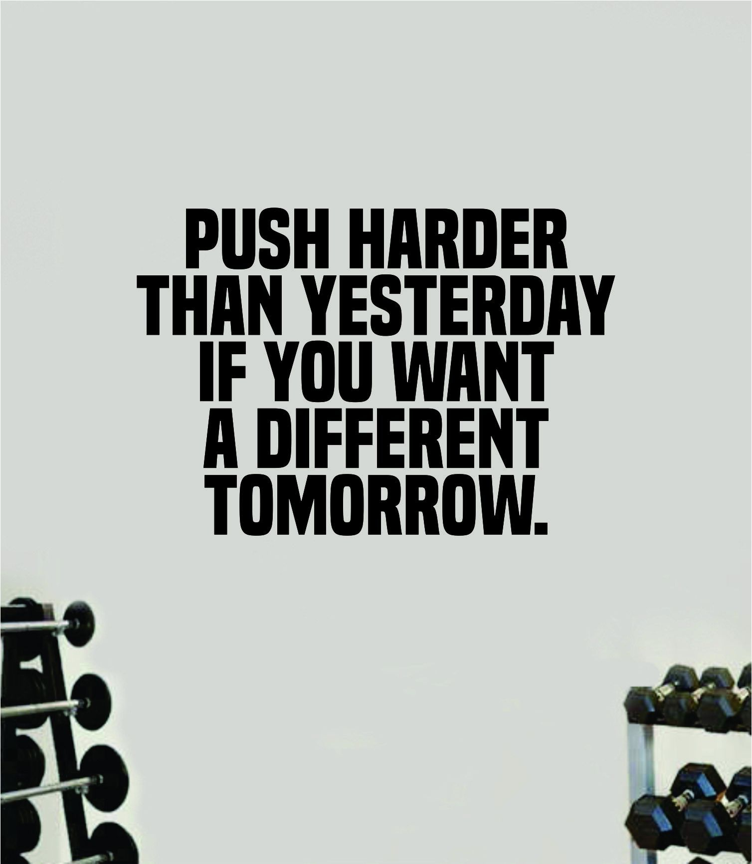 Push Harder than Yesterday V2 Wall Decal Home Decor Bedroom Room Vinyl Sticker Art Teen Work Out Quote Gym Girls Train Fitness Lift Strong Inspirational Motivational Health - saphire blue
