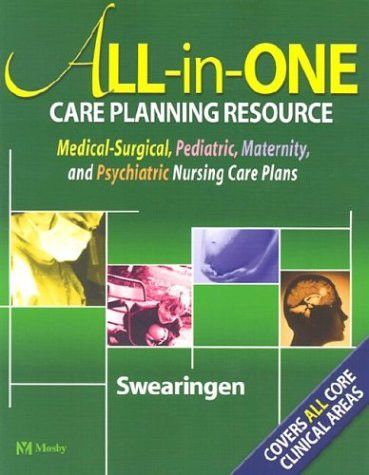 All-in-One Care Planning Resource Medical-Surgical, Pediatric - care plan