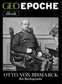 Preussens Ministerprasident Zwischen 1862 Und 1890 Geoepoche Ebook