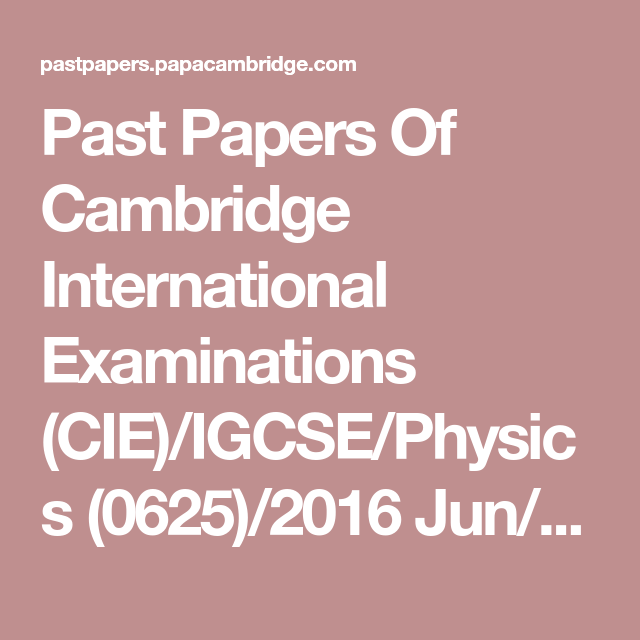 Past Papers Of Cambridge International Examinations (CIE