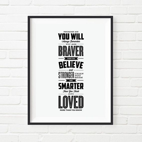 You Are Braver Than You Believe Typography Poster Wall Decor Aa
