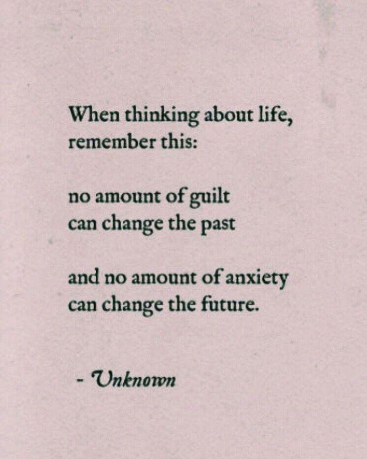 Keine Schuld kann die Vergangenheit ändern // Keine Angst kann die Zukunft verändern #andern #angst #keine #schuld #vergangenheit #zukunft