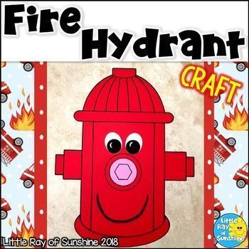 fire hydrant craft fire safety october my tpt products little ray