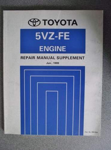 Toyota 5vz Fe Engine Repair Manual Supplement 1999 Rm703e Listing In The Toyota Car Manuals Literature Cars Trucks Repair Manuals Engine Repair Engineering