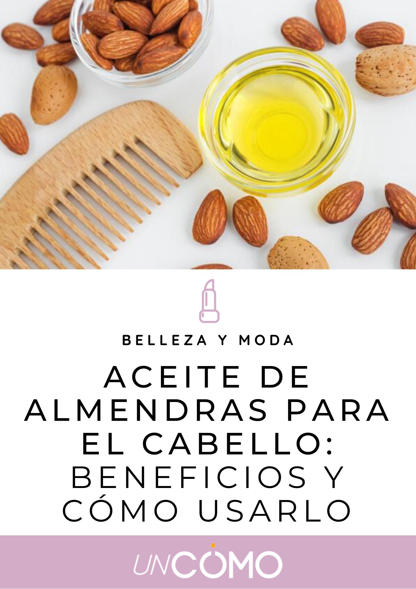 Aceite De Almendras Para El Cabello Beneficios Y Cómo Usarlo Aceite De Almendras Para El Cabello Aceite De Almendras Almendras