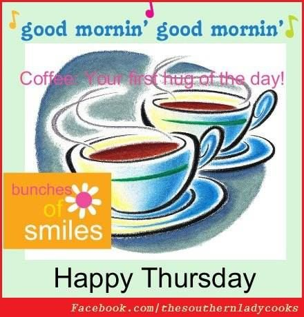 Thirsty Thursday Good Morning Good Coffee Makes You Smile