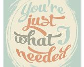 You're what I need   {wicked paper co. via etsy}