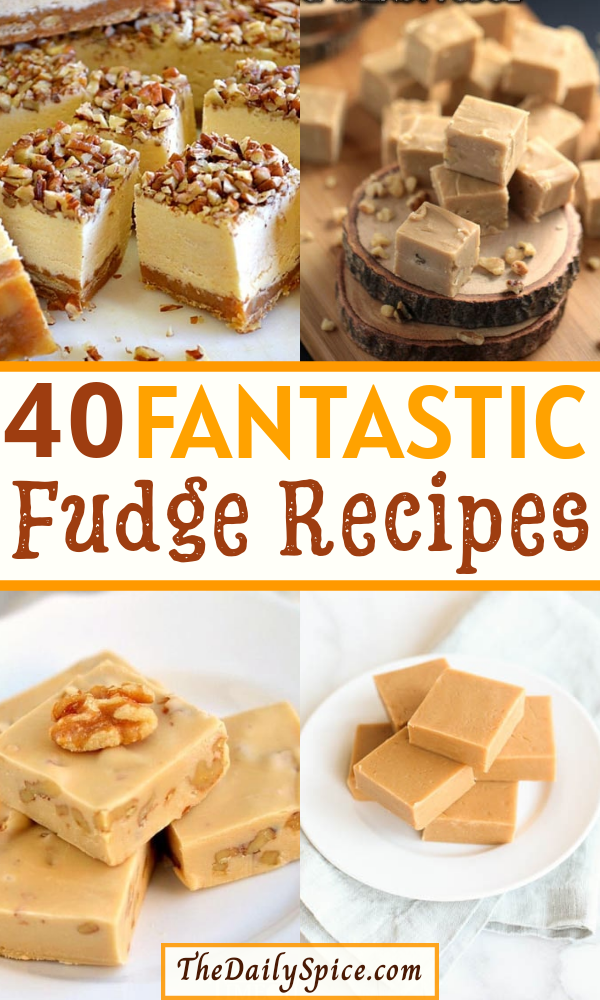 Photo of 40 FANTASTIC FUDGE RECIPES THAT WILL BLOW YOUR MIND