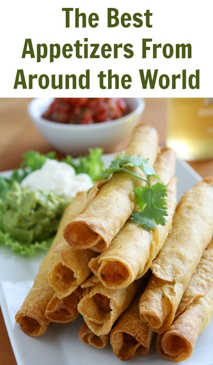 The Best Appetizers From Around the World Best