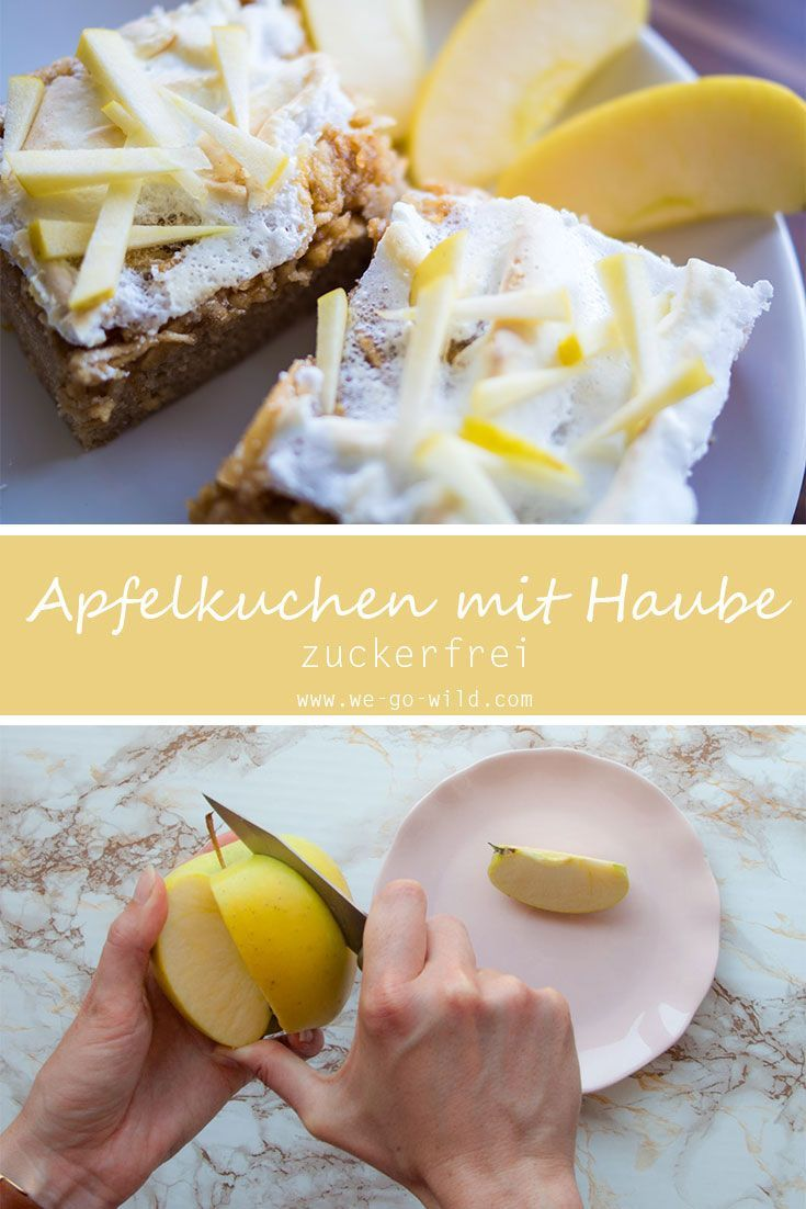 Gedeckter Apfelkuchen Mit Baiserhaube Und Birkenzucker Rezept Apfelkuchen Lebensmittel Essen Backen Ohne Zucker