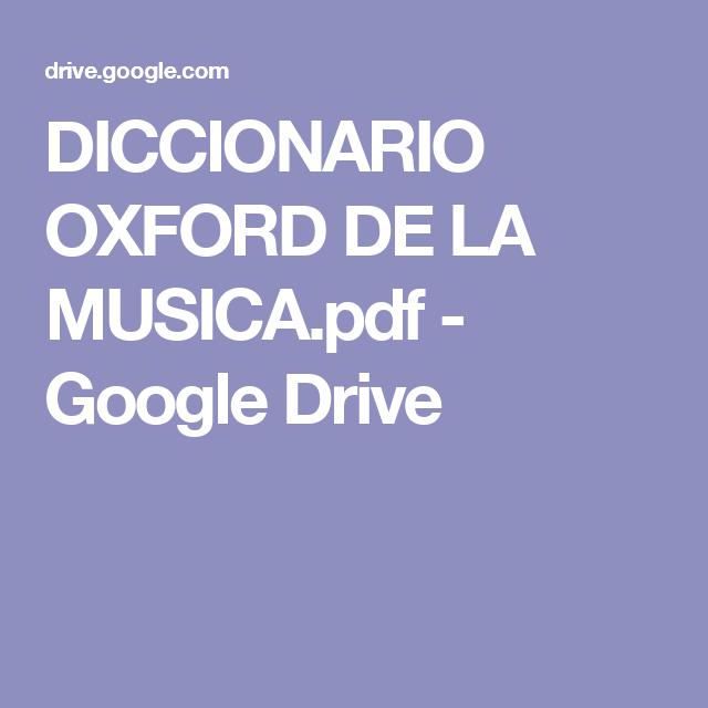 Diccionario Oxford De La MusicaPdf  Google Drive  Contenedores