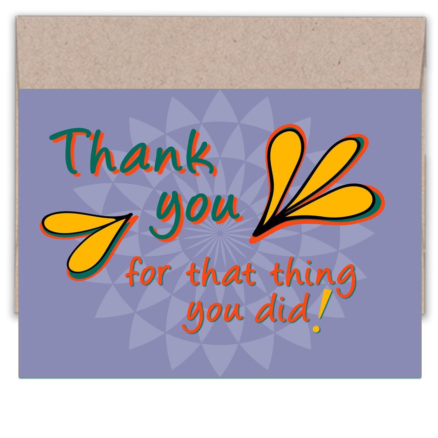 Thank you for that thing you did awesome thank you card sweet quotes thank you for that thing you did this fun and colorful lazy greetings postcard thanks your friend for well whatever the great thing about this card is kristyandbryce Choice Image